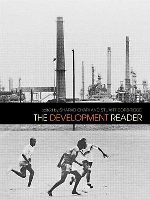The Development Reader By Chari, Sharad (EDT)/ Corbridge, Stuart (EDT)