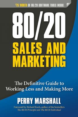 80/20 Sales and Marketing By Marshall, Perry/ Koch, Richard (FRW)